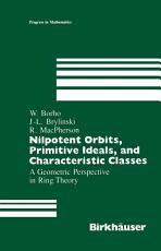 Nilpotent Orbits  Primitive Ideals  and Characteristic Classes PDF