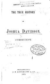The True History of Joshua Davidson, Communist