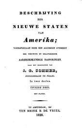 Beschrijving der nieuwe staten van Amerika: voorafgegaan door een algemeen overzigt der nieuwste en belangrijkste aardrijkskundige nasporingen, Volume 2