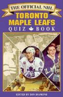 The Official NHL Toronto Maple Leafs Quiz Book