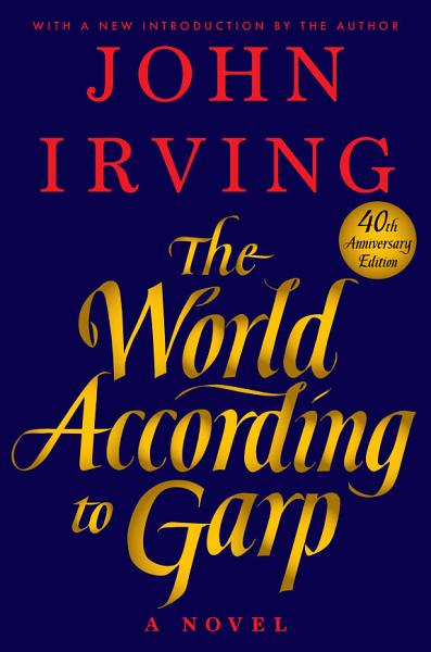 Download The World According to Garp Book