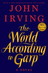 The World According To Garp Book PDF
