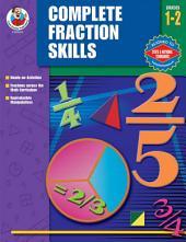 Complete Fractions Skills, Grades 1 - 2