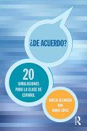 ¿De acuerdo? 20 Simulaciones para la clase español