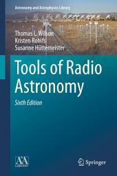 Tools of Radio Astronomy: Edition 6