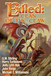Exiled: Clan of the Claw: Clan of the claw. Bk. 1