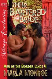 Their Bartered Bride [Men of the Border Lands 4]