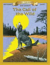 The Call of the Wild: High Interest Classics with Comprehension Activities