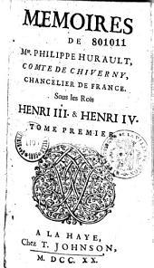 Les Mémoires, de Messire Philippe Hurault, comte de Chiverny...