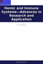 Hemic and Immune Systems—Advances in Research and Application: 2012 Edition