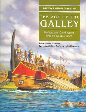 The Age of the Galley