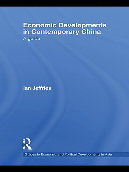 Economic Developments in Contemporary China PDF