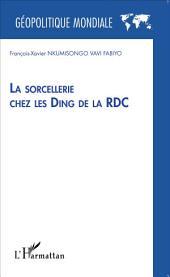 La sorcellerie chez les Ding de la RDC