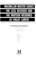 The Less Deceived and The Whitsun Weddings by Philip Larkin