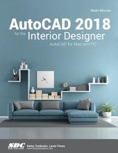 AutoCAD 2018 for the Interior Designer