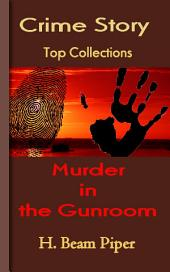 Murder in the Gunroom: Top Crime Collections