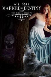 Marked By Destiny: An Alpha Werewolf Paranormal Romance (Red Riding Hood twist)