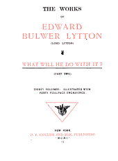 The Works of Edward Bulwer Lytton: What will he do with it?