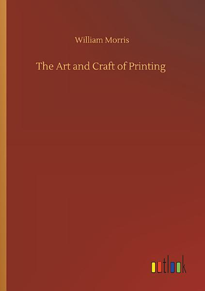 Download The Art and Craft of Printing Book