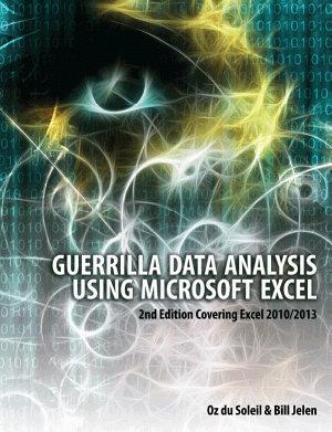 Guerilla Data Analysis Using Microsoft Excel PDF