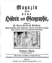 Magazin für die neue Historie und Geographie: Band 10