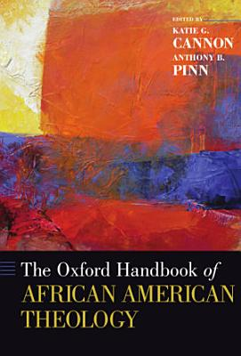 The Oxford Handbook of African American Theology PDF