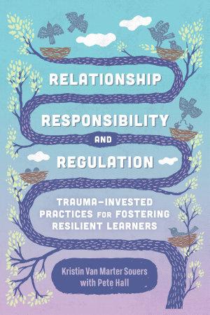Relationship  Responsibility  and Regulation