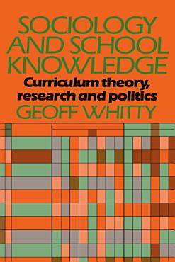 Sociology and School Knowledge PDF