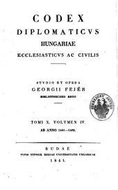 Codex diplomaticus Hungariae ecclesiasticus ac civilis: 10. kötet;14. kötet