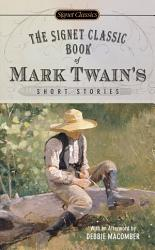 The Signet Classic Book Of Mark Twain S Short Stories Book PDF