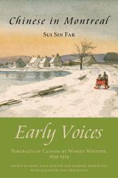 Chinese in Montreal: Early Voices — Portraits of Canada by Women Writers, 1639–1914