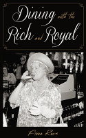 Dining with the Rich and Royal PDF