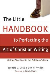 The Little Handbook for Perfecting the Art of Christian Writing