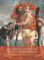 The Traveling Artist in the Italian Renaissance PDF
