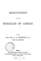 Meditations on the miracles of Christ