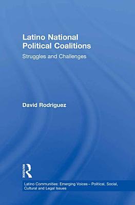 Latino National Political Coalitions