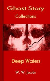 Deep Waters: Ghost Story Collections