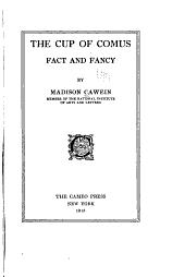 The Cup of Comus: Fact and Fancy
