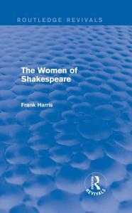 The Women of Shakespeare PDF
