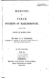 Memoirs of Sarah: Duchess of Marlborough, and of the Court of Queen Anne