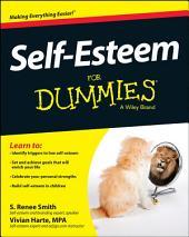 Self-Esteem For Dummies: Edition 4