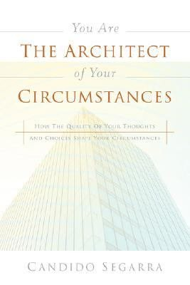 You Are the Architect of Your Circumstances PDF