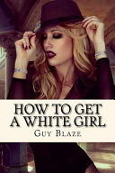 How to Get a White Girl PDF