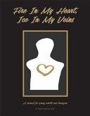 Fire in My Heart  Ice in My Veins PDF
