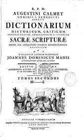 R. P. D. Augustini Calmet Ordinis Benedicti abbatis Dictionarium historicum, criticum, chronologicum, geographicum et literale Sacrae Scripturae ...