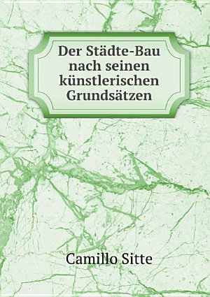 Der St dte Bau nach seinen k nstlerischen Grunds tzen PDF