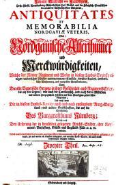 Welche Der Römer Regiment und Wesen in diesem Landes-Bezirck; einiger rauberischer Völcker unternommene Einfälle ... Dann die alte Bayerische Herzoge in ihrer Geschlechts- und Regiments-Folge, bis auf den letzten ... Und nebst deme Die in diesem Landes-Revier nach und nach entstandene Marg- Burg- Land- und andere Graffschafften, bis auf die Errichtung Des Burggrafthums Nürnberg; Endlich auch den Ursprung der in demselben gelegenen Reichs-Städte, ihre Regiments-Verfassung, ... vorstellen: 2