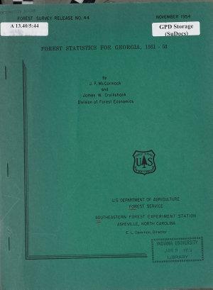 Forest Statistics for Georgia  1951 53 PDF
