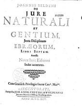 Ioannis Seldeni De iure naturali et gentium, iuxta disciplinam Ebrorum