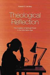 Theological Reflection: The Creation of Spiritual Power in the Information Age